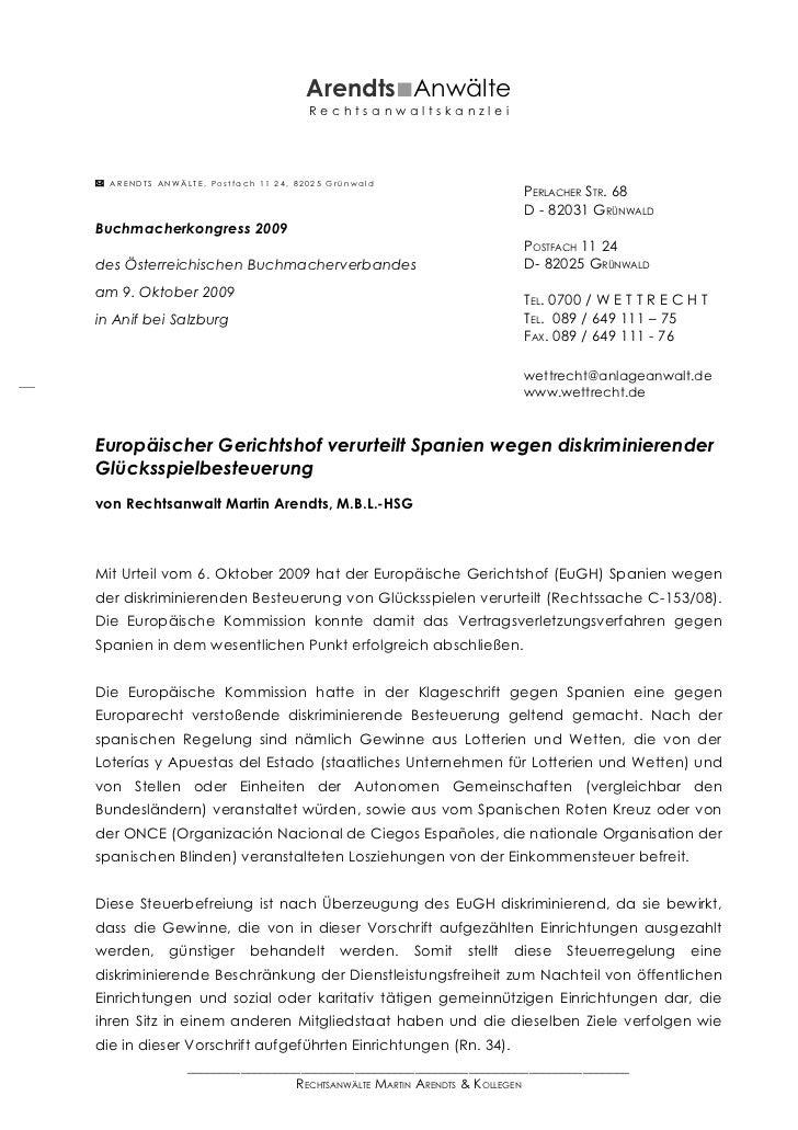 Arendts■Anwälte                                     Rechtsanwaltskanzlei ARENDTS ANWÄLTE, Postfach 11 24, 82025 Grünwald ...