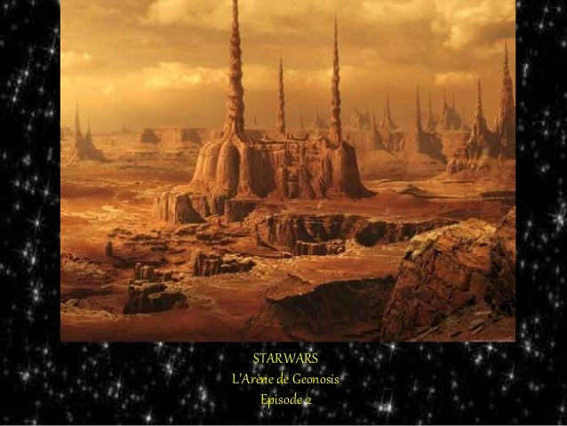 STARWARS L'Arène de Geonosis Episode 2