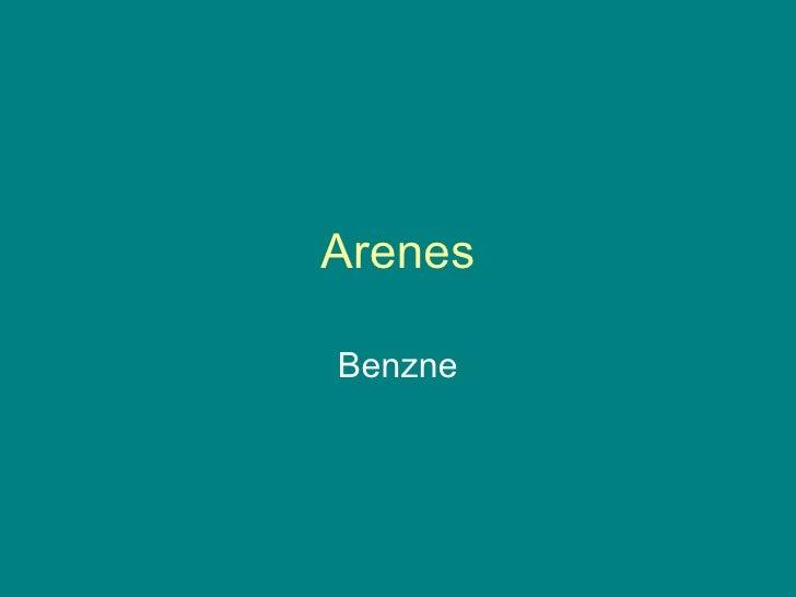 Arenes Benzne