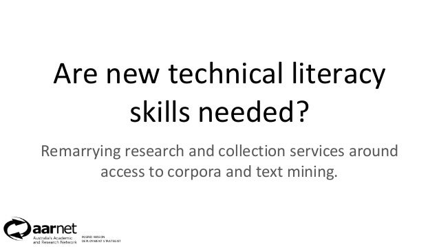 Are new technical literacy skills needed? Remarrying research and collection services around access to corpora and text mi...