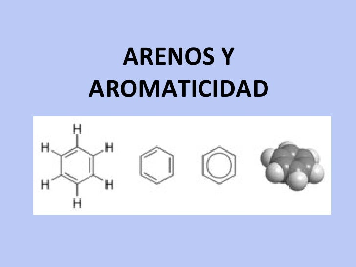 ARENOS Y AROMATICIDAD