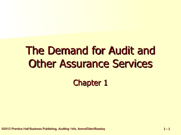 The Demand for Audit and                 Other Assurance Services                                                   Chapte...