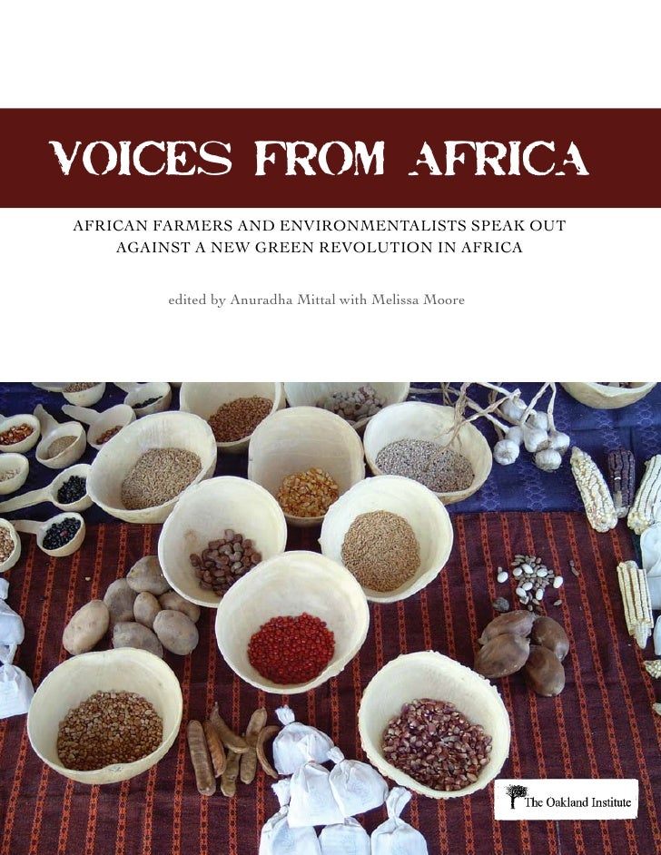 VOICES FROM AFRICA AFRICAN FARMERS AND ENVIRONMENTALISTS SPEAK OUT     AGAINST A NEW GREEN REVOLUTION IN AFRICA           ...