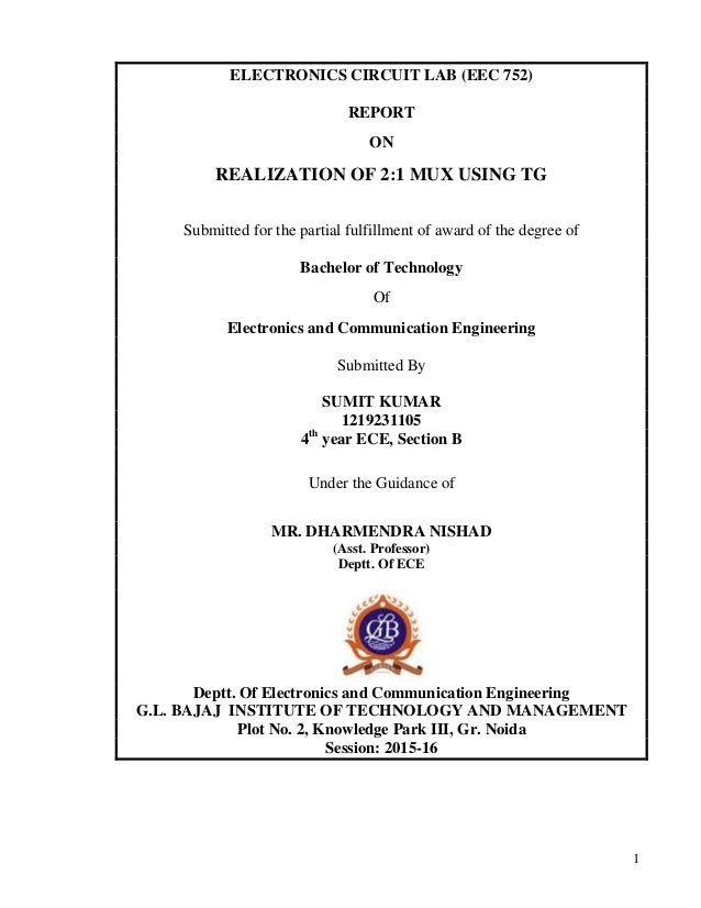 a report on 2 to 1 mux using tg1 electronics circuit lab (eec 752) report on realization of 2 1 mux