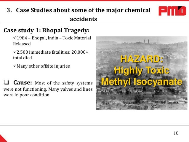 industrial disaster case studies Case study series bhopal plant disaster – situation summary  regards industrial technique and knowledge, will be of value to the rapid industrialization of the.