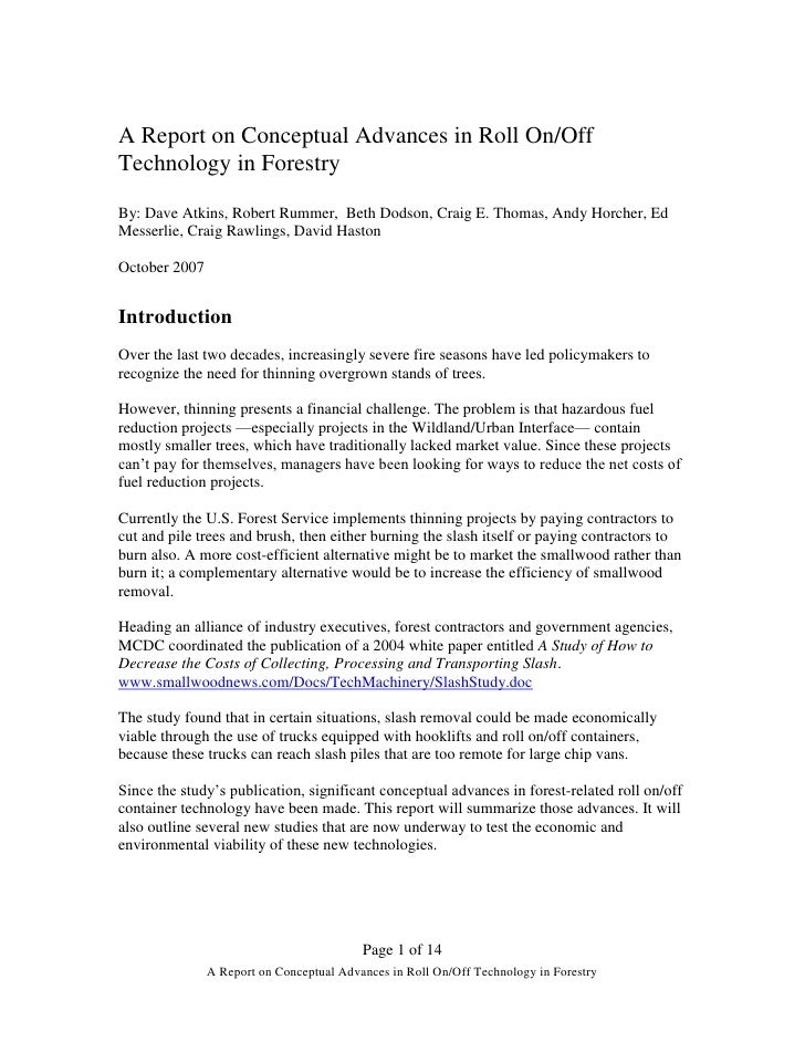 A Report on Conceptual Advances in Roll On/OffTechnology in ForestryBy: Dave Atkins, Robert Rummer, Beth Dodson, Craig E. ...