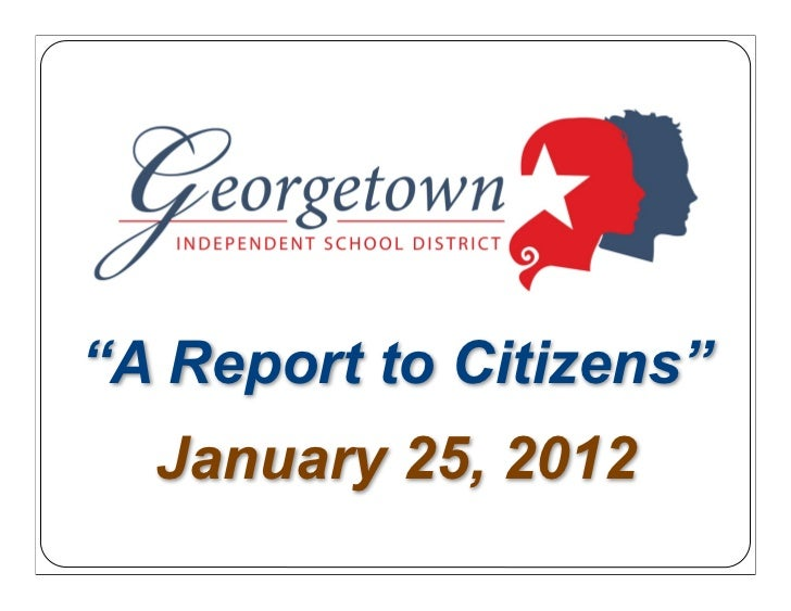 """""""A Report to Citizens""""  January 25, 2012"""