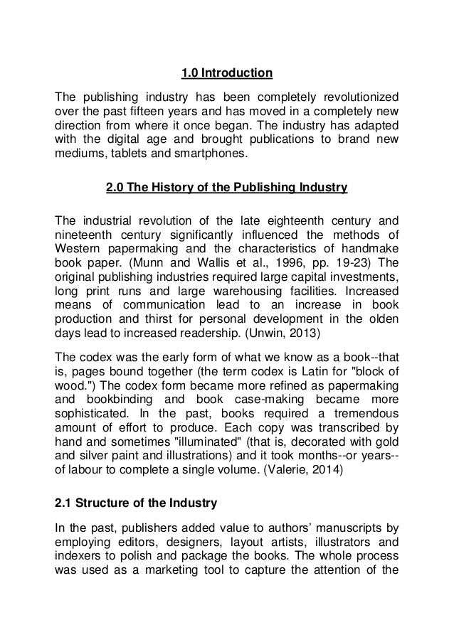 book publishing industry report Book publishing in india refers to  one recent study on indian publishing was the nielsen india book market report  publishing next is an industry event.