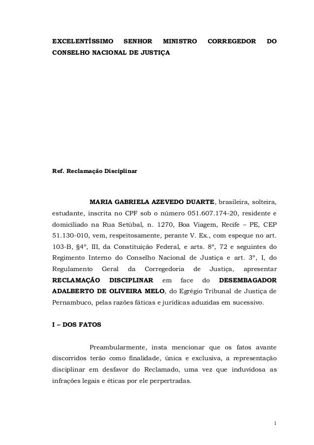 EXCELENTÍSSIMO  SENHOR  MINISTRO  CORREGEDOR  DO  CONSELHO NACIONAL DE JUSTIÇA  Ref. Reclamação Disciplinar  MARIA GABRIEL...