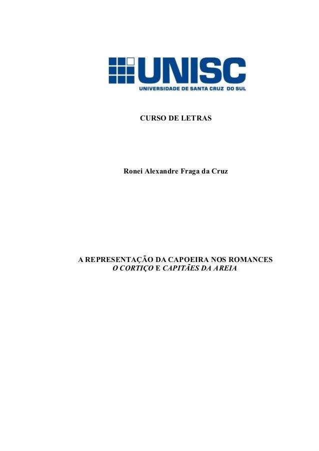 CURSODELETRAS      RoneiAlexandreFragadaCruz          AREPRESENTAÇÃODACAPOEIRANOSROMANCES...