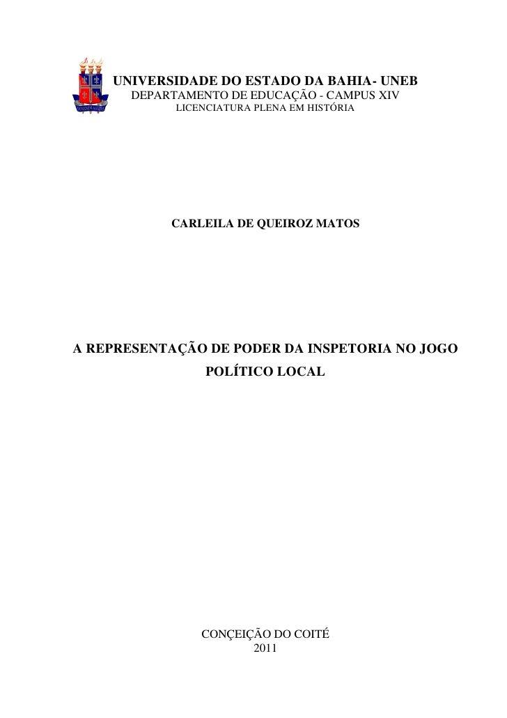 1    UNIVERSIDADE DO ESTADO DA BAHIA- UNEB      DEPARTAMENTO DE EDUCAÇÃO - CAMPUS XIV            LICENCIATURA PLENA EM HIS...
