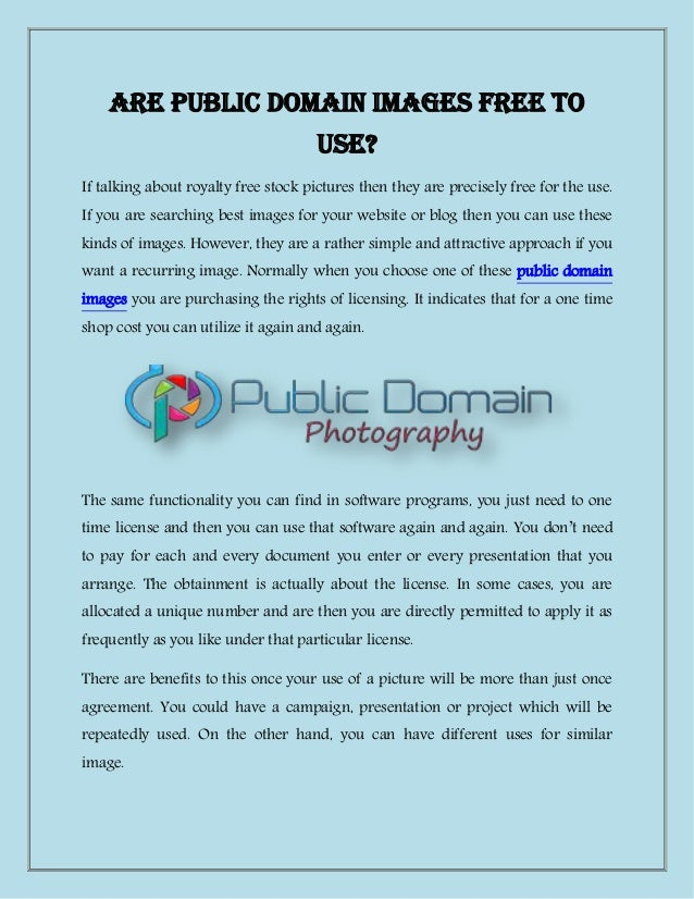 Are Public Domain Images Free To Use If Talking About Royalty Free Stock Pictures Then