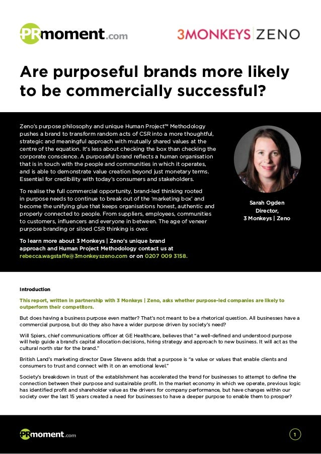 Introduction This report, written in partnership with 3 Monkeys | Zeno, asks whether purpose-led companies are likely to o...