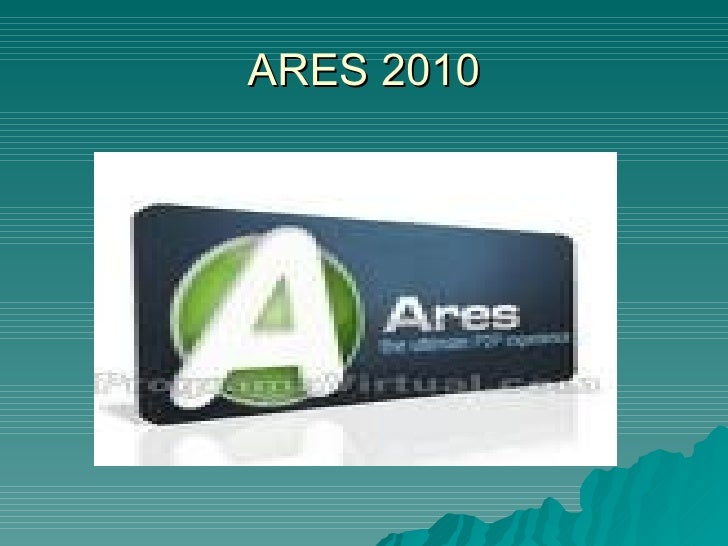 ARES 2010