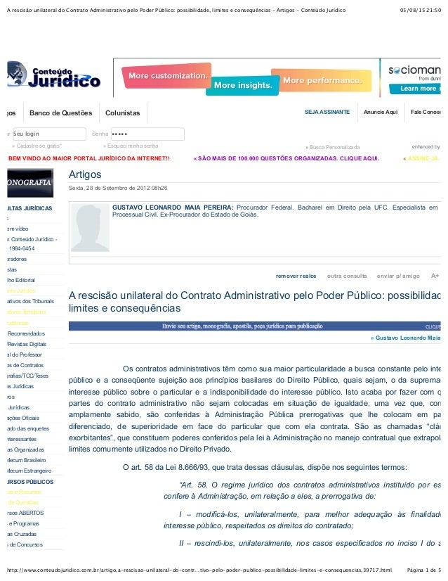 05/08/15 21:50A rescisão unilateral do Contrato Administrativo pelo Poder Público: possibilidade, limites e consequências ...