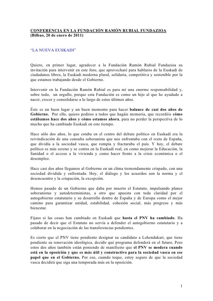"""CONFERENCIA EN LA FUNDACIÓN RAMÓN RUBIAL FUNDAZIOA(Bilbao, 20 de enero de 2011)""""LA NUEVA EUSKADI""""Quiero, en primer lugar, ..."""