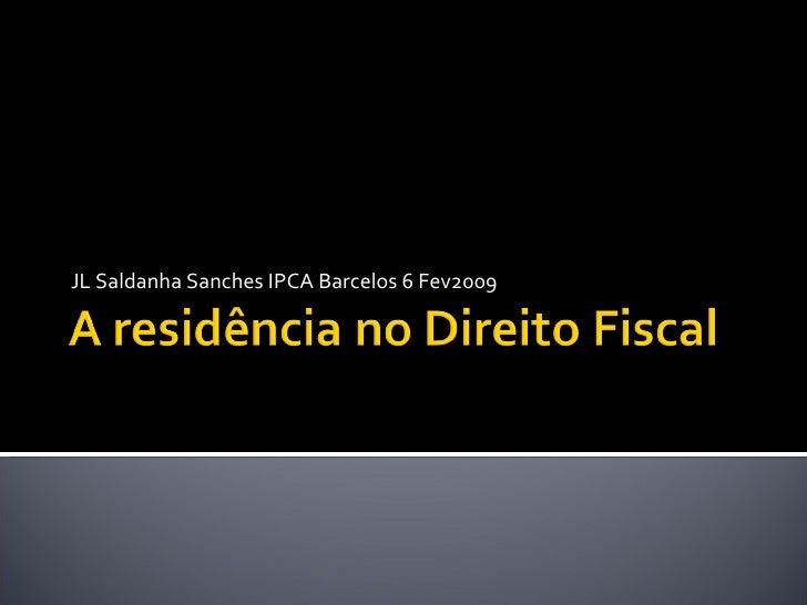 JL Saldanha Sanches IPCA Barcelos 6 Fev2009