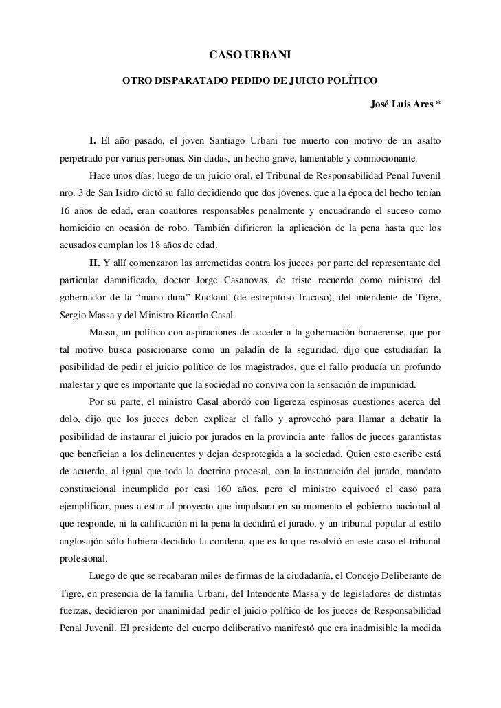 CASO URBANI                OTRO DISPARATADO PEDIDO DE JUICIO POLÍTICO                                                     ...