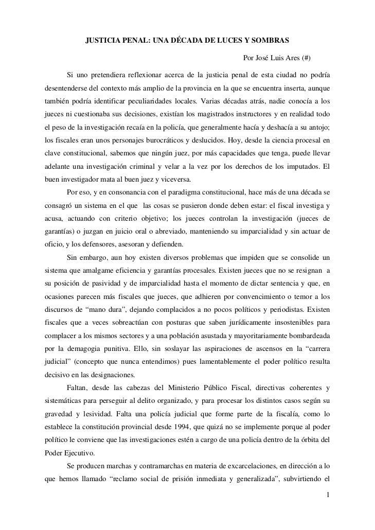 JUSTICIA PENAL: UNA DÉCADA DE LUCES Y SOMBRAS                                                                   Por José L...