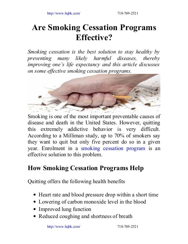 http://www.hqbk.com/  718-769-2521  Are Smoking Cessation Programs Effective? Smoking cessation is the best solution to st...