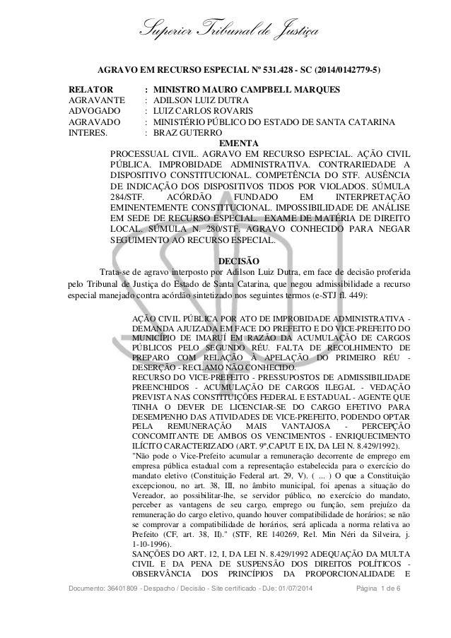 Superior Tribunal de Justiça  AGRAVO EM RECURSO ESPECIAL Nº 531.428 - SC (2014/0142779-5)  RELATOR : MINISTRO MAURO CAMPBE...
