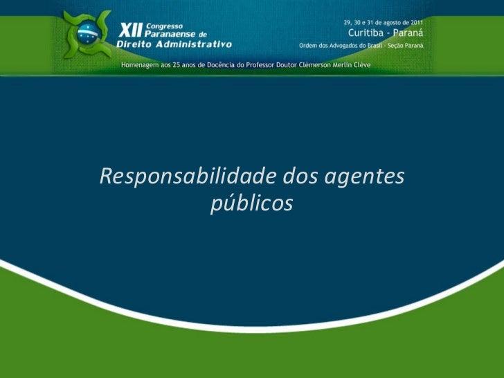 Responsabilidade dos agentes públicos