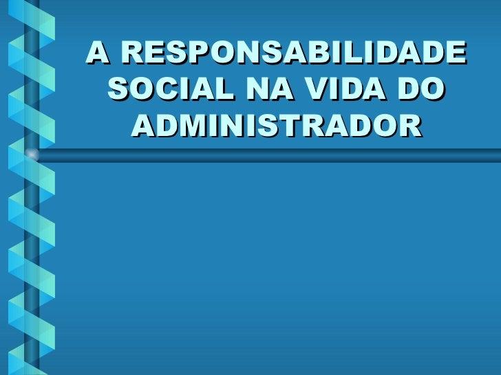 A responsabilidade social do terceiro setor