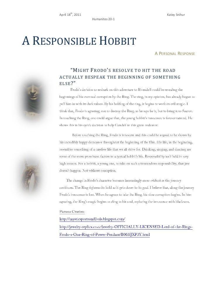 "A Responsible Hobbit<br />A Personal Response<br />-40830578740""Might Frodo's resolve to hit the road actually bespeak the..."