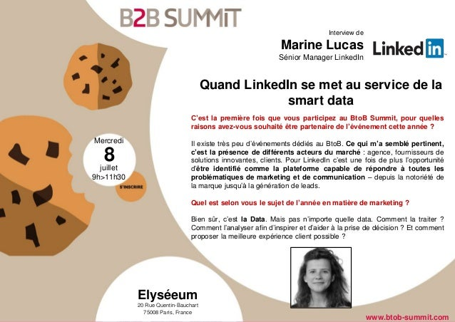 Mercredi juillet 9h>11h30 8 Elyséeum 20 Rue Quentin-Bauchart 75008 Paris, France www.btob-summit.com Interview de Marine L...