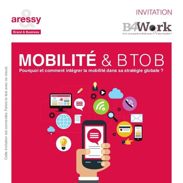 Et si nous parlions BtoB avant d'aller travailler ? MOBILITÉ & BTOBPourquoi et comment intégrer la mobilité dans sa stra...