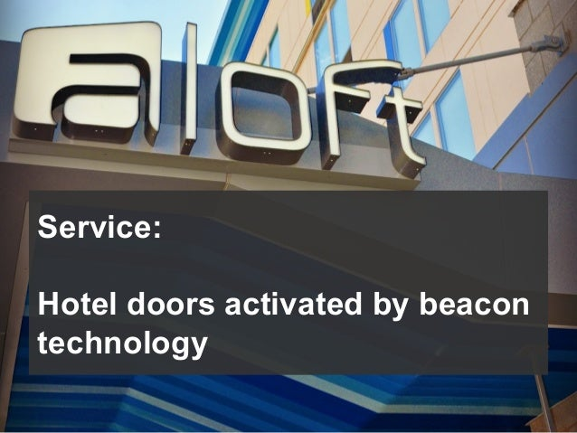 Service: Hotel doors activated by beacon technology