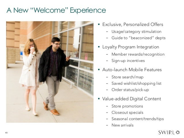 """A New """"Welcome"""" Experience § Exclusive, Personalized Offers - Usage/category stimulation - Guide to """"beaconized"""" depts..."""