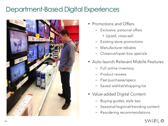 Department-Based Digital Experiences § Promotions and Offers - Exclusive, personal offers • Upsell, cross-sell - Exis...