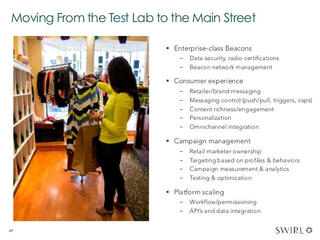 Moving From the Test Lab to the Main Street  § Enterprise-class Beacons - Data security, radio certifications - Beacon...