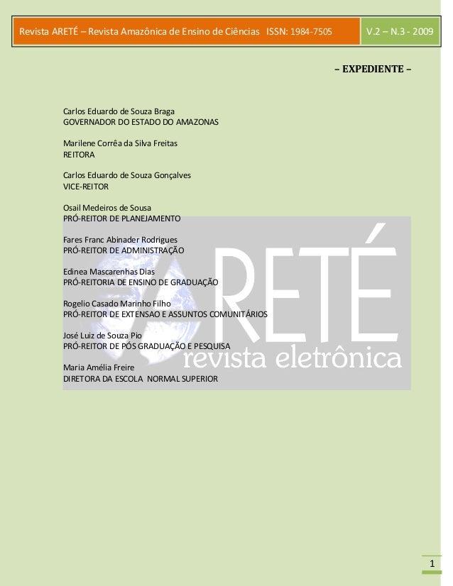 1 Revista ARETÉ – Revista Amazônica de Ensino de Ciências ISSN: 1984-7505 V.2 – N.3 - 2009 – EXPEDIENTE – Carlos Eduardo d...