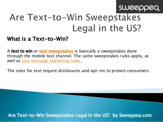 sweepstakes legal are text to win sweepstakes legal in the usa 9943