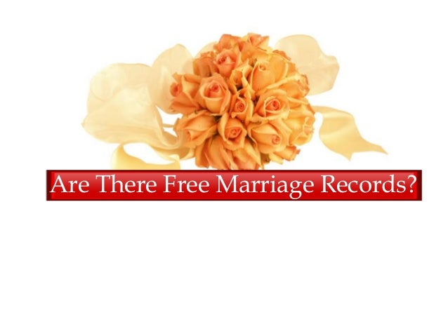 Are There Free Marriage Records?