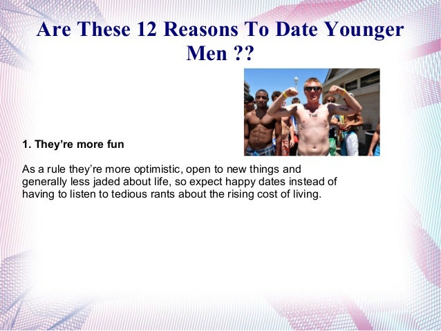 completely free dating site yahoo answers: reasons for not dating a younger man