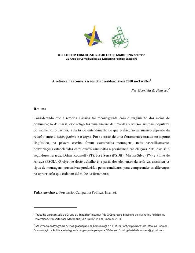 X POLITICOM CONGRESSO BRASILEIRO DE MARKETING POLÍTICO                         10 Anos de Contribuições ao Marketing Polít...
