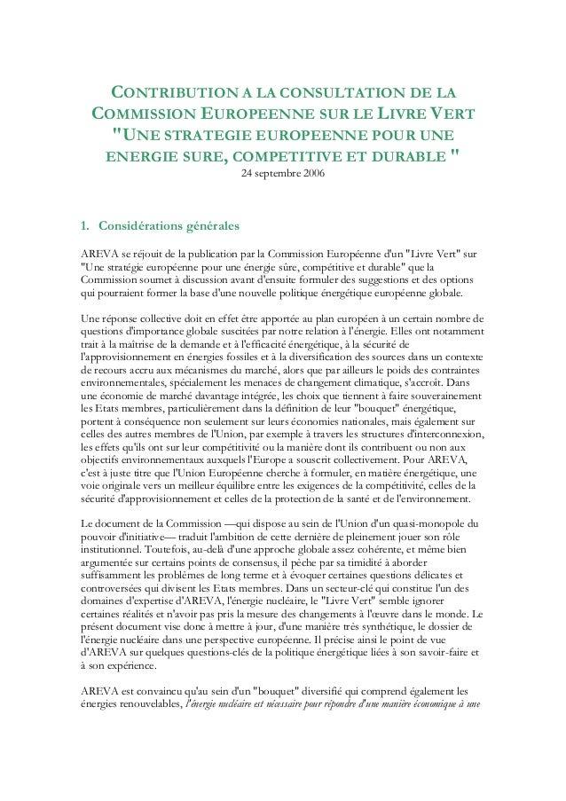 """CONTRIBUTION A LA CONSULTATION DE LA COMMISSION EUROPEENNE SUR LE LIVRE VERT """"UNE STRATEGIE EUROPEENNE POUR UNE ENERGIE SU..."""