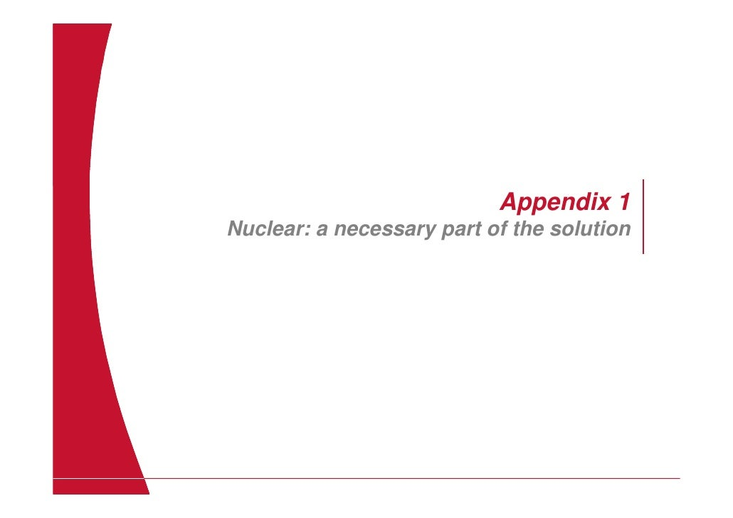 Appendix 1 Nuclear: a necessary part of the solution