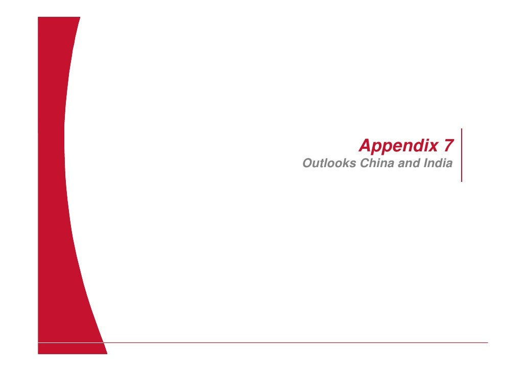 Appendix 7 Outlooks China and India