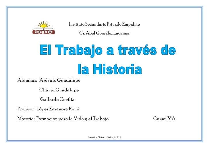 Instituto Secundario Privado Empalme                                Cr. Abel González LacannaAlumnas: Arévalo Guadalupe   ...
