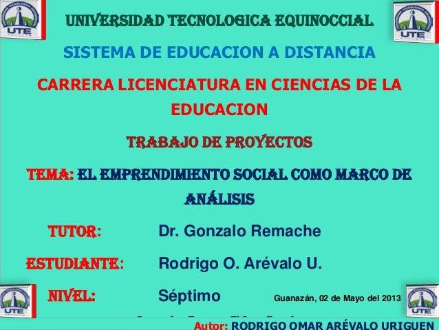 UNIVERSIDAD TECNOLOGICA EQUINOCCIALSISTEMA DE EDUCACION A DISTANCIACARRERA LICENCIATURA EN CIENCIAS DE LAEDUCACIONTRABAJO ...
