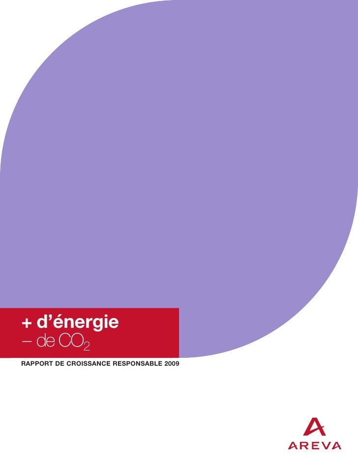 + d'énergie– de CO2RAPPORT DE CROISSANCE RESPONSABLE 2009