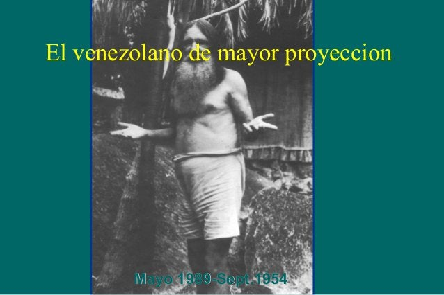 El venezolano de mayor proyeccion  Mayo 1989-Sept.1954
