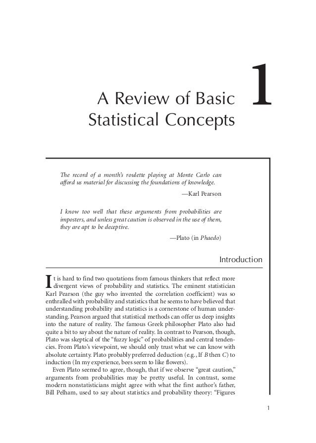 A Review of Basic Statistical Concepts  1  The record of a month's roulette playing at Monte Carlo can afford us material ...