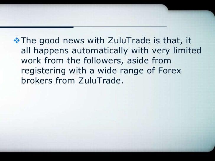 Forex brokers for zulutrade