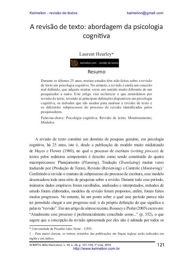 Keimelion - revisão de textos  keimelion@gmail.com  A revisão de texto: abordagem da psicologia cognitiva Laurent Heurley*...