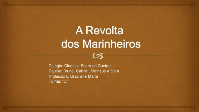 """Colégio: Cleonice Freire de Queiroz Equipe: Bruno, Gabriel, Matheus & Sara . Professora: Gracilene Maria Turma: """"C"""""""